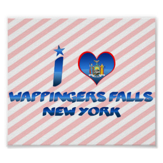 I love Wappingers Falls, New York Poster