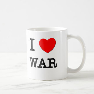 I Love War Coffee Mug