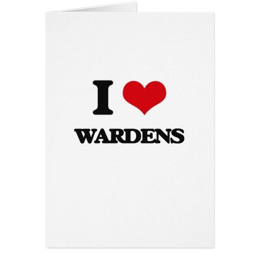 I love Wardens Card
