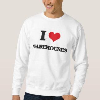 I love Warehouses Pull Over Sweatshirts