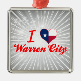 I Love Warren City, Texas Square Metal Christmas Ornament