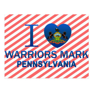 I Love Warriors Mark, PA Postcard