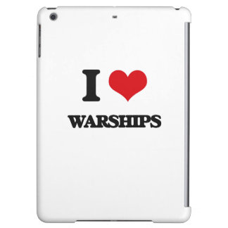 I love Warships Case For iPad Air