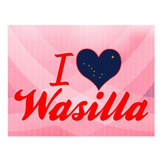 I Love Wasilla, Alaska Postcard