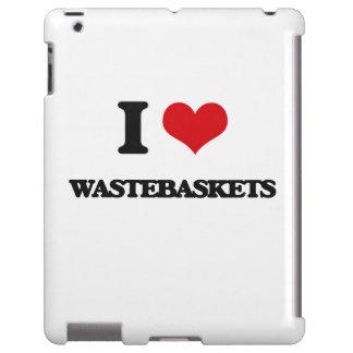 I love Wastebaskets