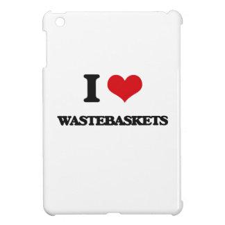 I love Wastebaskets Case For The iPad Mini