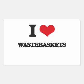 I love Wastebaskets Rectangular Sticker