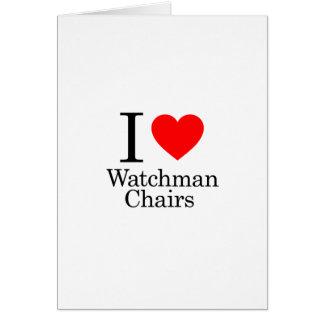 I Love Watchmen Chairs Greeting Card