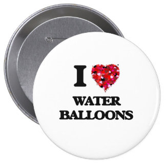 I love Water Balloons 4 Inch Round Button