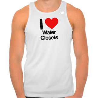 i love water closets t shirt