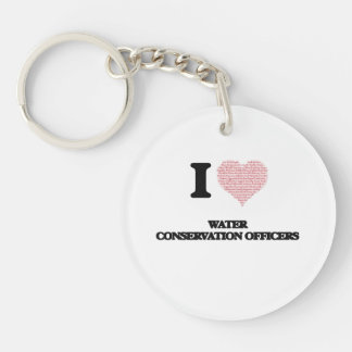 I love Water Conservation Officers (Heart made fro Single-Sided Round Acrylic Keychain