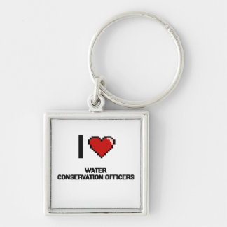 I love Water Conservation Officers Silver-Colored Square Keychain
