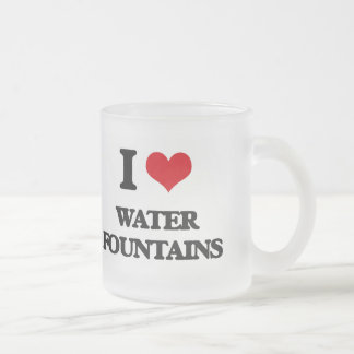 I love Water Fountains Frosted Glass Mug