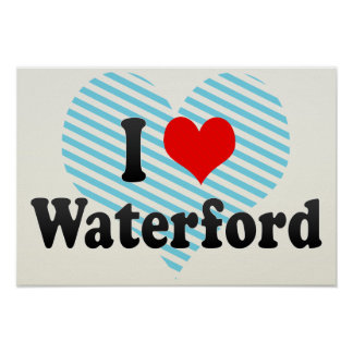 I Love Waterford, United States Poster