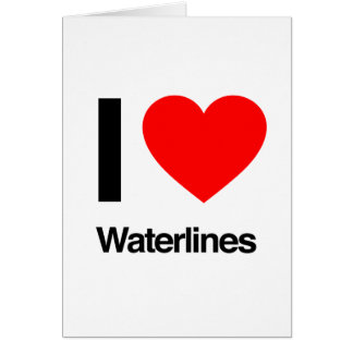 i love waterlines greeting card