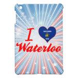 I Love Waterloo, Wisconsin Case For The iPad Mini