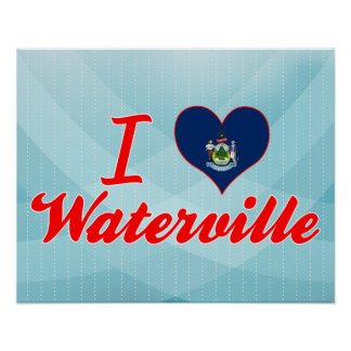 I Love Waterville, Maine Poster