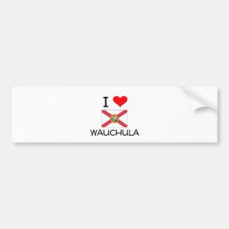 I Love WAUCHULA Florida Bumper Sticker