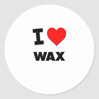 I love Wax Classic Round Sticker