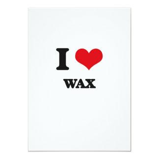 "I love Wax 5"" X 7"" Invitation Card"