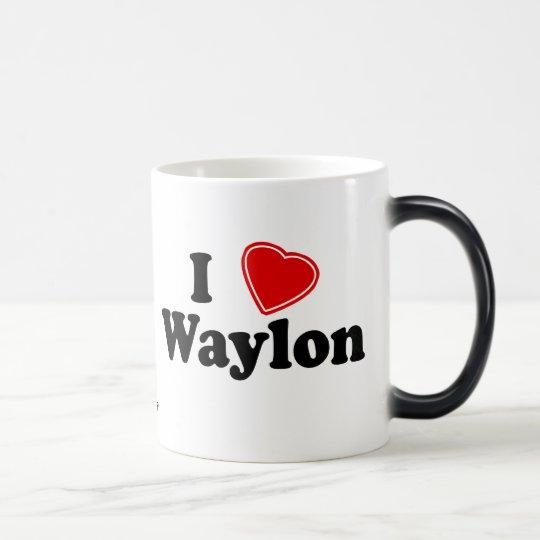 I Love Waylon Magic Mug