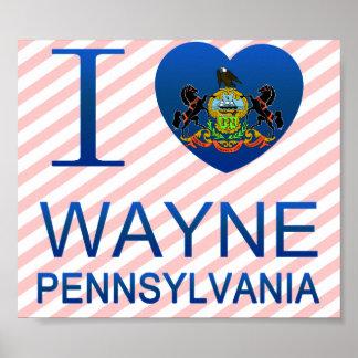I Love Wayne, PA Posters
