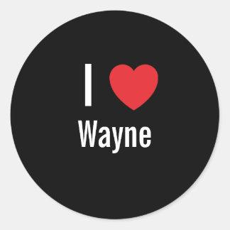 I love Wayne Sticker