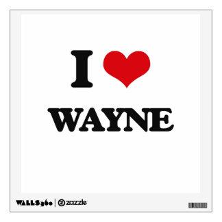 I Love Wayne Wall Graphics