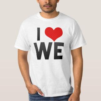 I Love WE Shirt