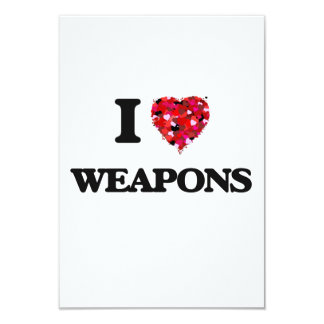 I love Weapons 3.5x5 Paper Invitation Card