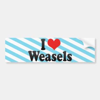 I Love Weasels Bumper Sticker