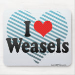 I Love Weasels Mouse Pad