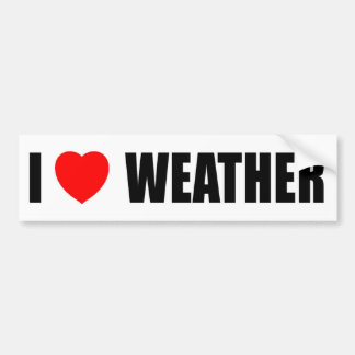 I Love Weather Bumper Sticker