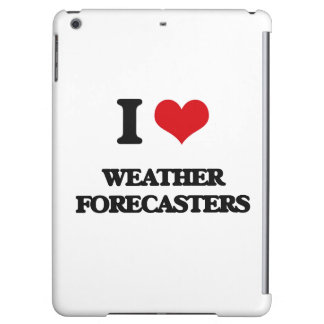 I love Weather Forecasters iPad Air Case