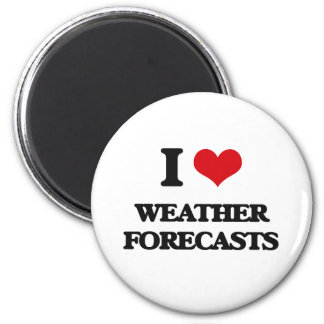 I love Weather Forecasts 2 Inch Round Magnet