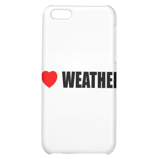 I Love Weather Case For iPhone 5C