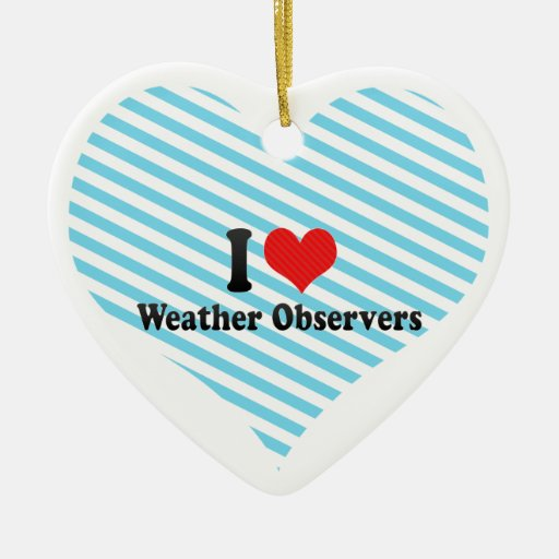 I Love Weather Observers Double-Sided Heart Ceramic Christmas Ornament