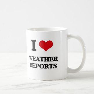 I Love Weather Reports Coffee Mug