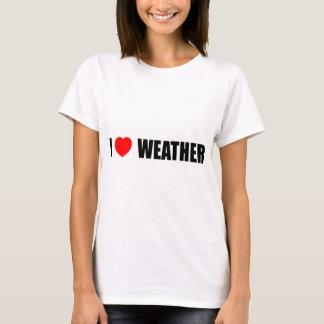 I Love Weather T-Shirt