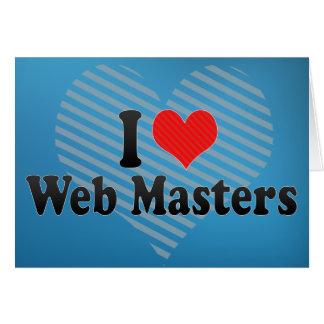 I Love Web Masters Greeting Card