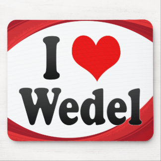 I Love Wedel Germany Ich Liebe Wedel Germany Mouse Pad