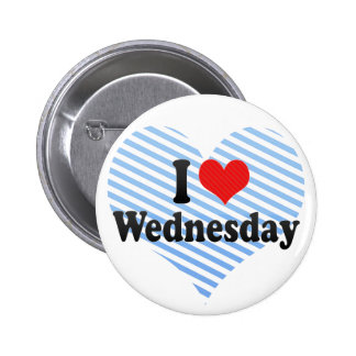 I Love Wednesday Button