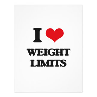 """I love Weight Limits 8.5"""" X 11"""" Flyer"""
