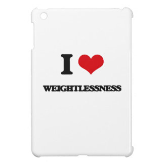 I love Weightlessness iPad Mini Case