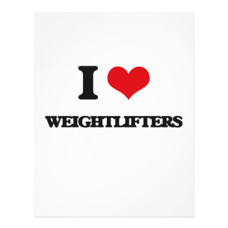 """I love Weightlifters 8.5"""" X 11"""" Flyer"""