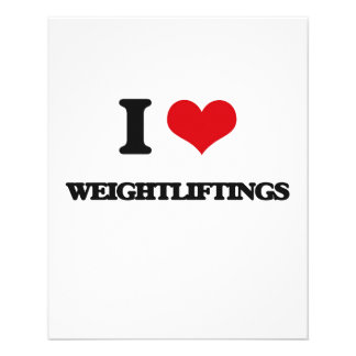 """I love Weightliftings 4.5"""" X 5.6"""" Flyer"""