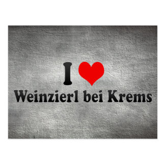 I Love Weinzierl bei Krems, Austria Postcard