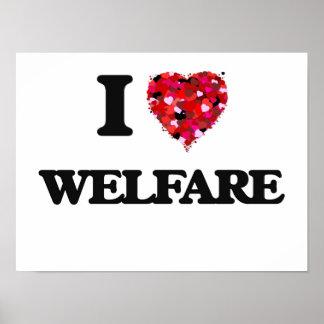 I love Welfare Poster
