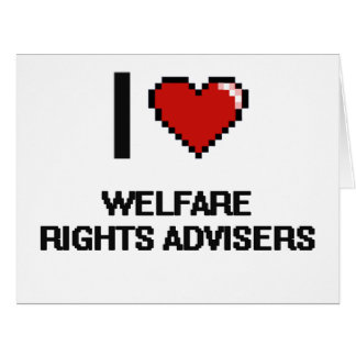 I love Welfare Rights Advisers Large Greeting Card