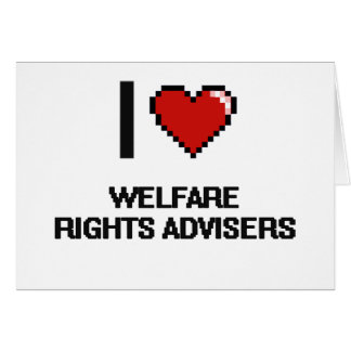 I love Welfare Rights Advisers Stationery Note Card